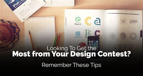 design contest tips looking to get the most from your design contest remember