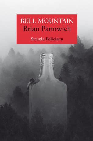 libro bull mountain ver tema bull mountain brian panowich 161 161 193 brete libro foro sobre libros y autores