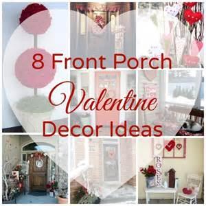s day decor 8 front porch decor ideas home and garden