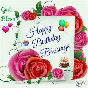 happy birthday blessings pictures photos and images for