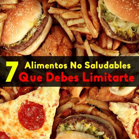 alimentos no saludables 7 alimentos no saludables que debes limitarte