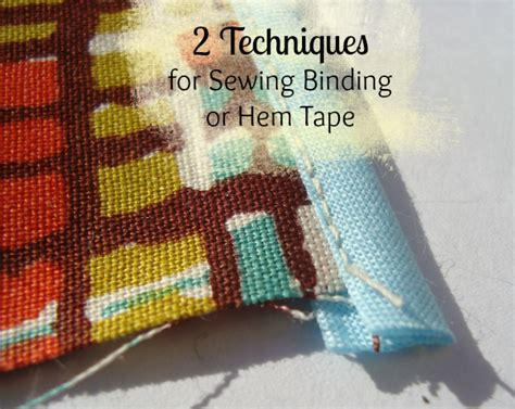 Patchwork Binding - how to sew bias 2 techniques