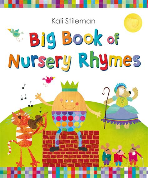 nursery rhymes fiction fascination big book of nursery rhymes by kali