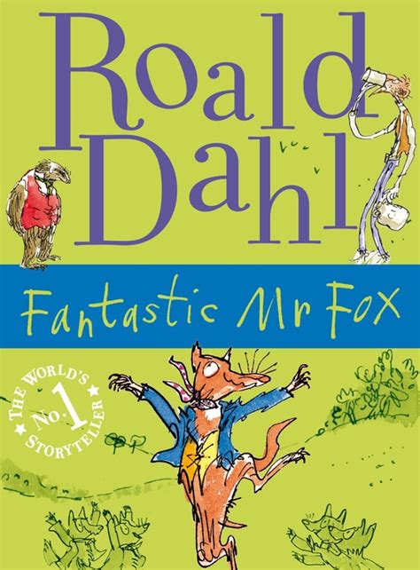 pictures of roald dahl books book club fantastic mr fox by roald dahl