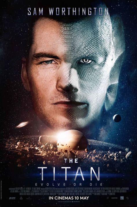 sam worthington titan movie the titan con sam worthington primo trailer usa