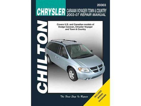 hayes auto repair manual 2003 chrysler voyager free book repair manuals chilton s chrysler caravan voyager town country 2003 07 repair manual chilton s total car