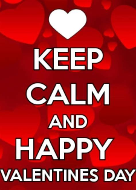 happy valentines day everyone quotes best 25 keep calm pictures ideas on keep calm