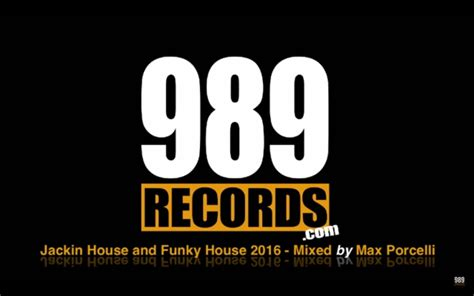 funky house jackin house and funky house 2016 mixed by max porcelli 989records