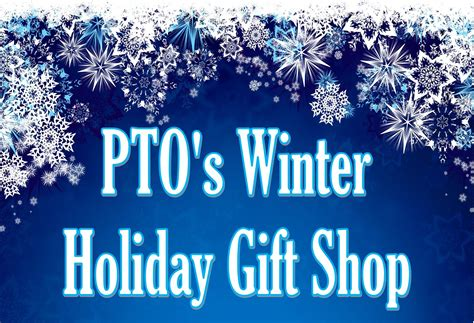 christmas gifts from pto to all students pto s winter gift shop silver strand elementary