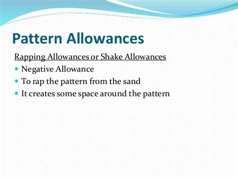 negative pattern allowances unit 1 manufacturing technology i metal casting process