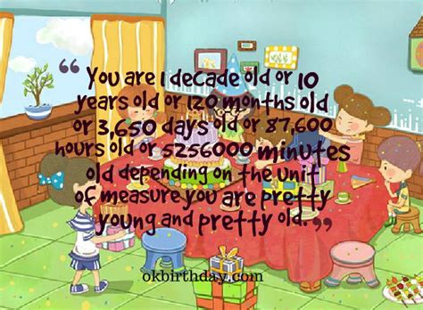 10th Birthday Quotes You Are 1 Decade Old Or 10 Years Old Birthday Wishes