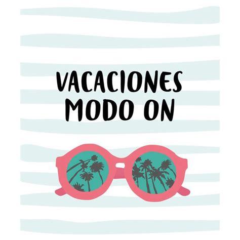 imagenes vacaciones para pin best 25 imagenes graciosas de vacaciones ideas on