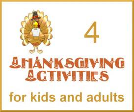 activities thanksgiving four thanksgiving activities for kids and adults