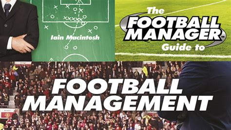 Book Review Everything A Needs To About Football By Simeon De La Torre And Brown by Book Review The Football Manager Guide To Football