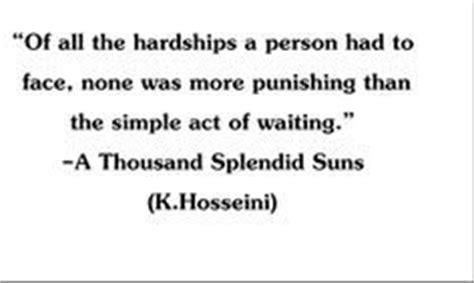 A Thousand Splendid Suns Quotes by The World S Catalog Of Ideas