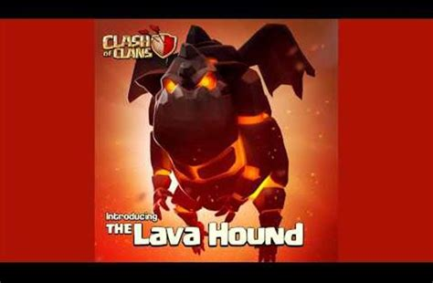 clash  clans release notes  lava hound update product reviews net