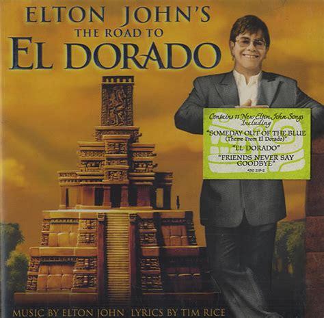 elton john el dorado elton john the road to el dorado uk cd album 4502192 the