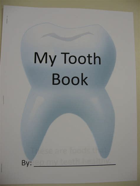 teeth a novel books pre k my tooth book dental health