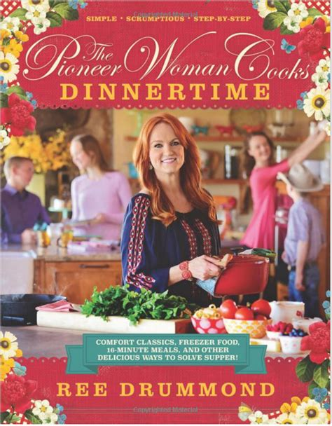 dinner time by ree drummond the ultimate cookbook roundup for 27 different cuisines