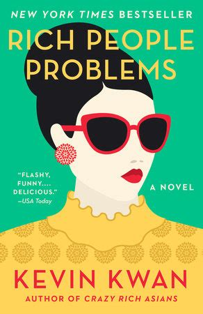 rich problems by kevin kwan rich problems by kevin kwan penguinrandomhouse