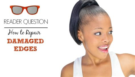 ideas for hairstyles for damaged edges ideas for hairstyles for damaged edges model hairstyles
