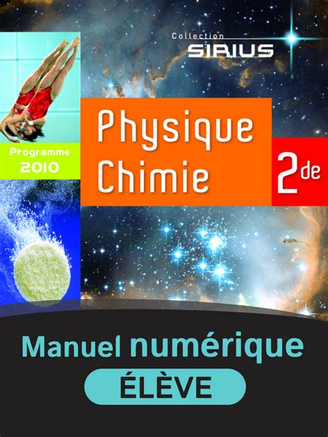 physique chimie 2de sirius physique chimie 2de manuel num 233 rique 233 l 232 ve 9782091128740 201 ditions nathan