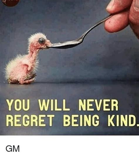 Kind Meme - 25 best memes about regret regret memes