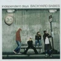 backyard babies discography backyard babies independent days cd heavy harmonies