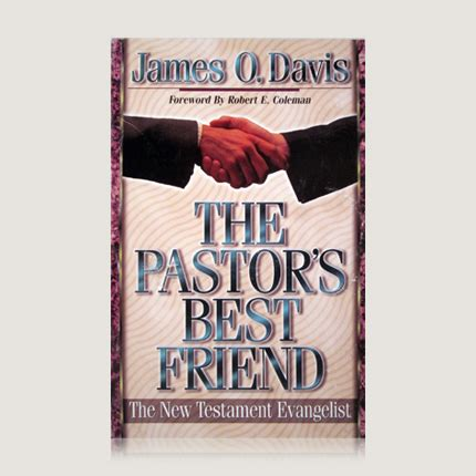 pastor your calling books the pastor s best friend o davis