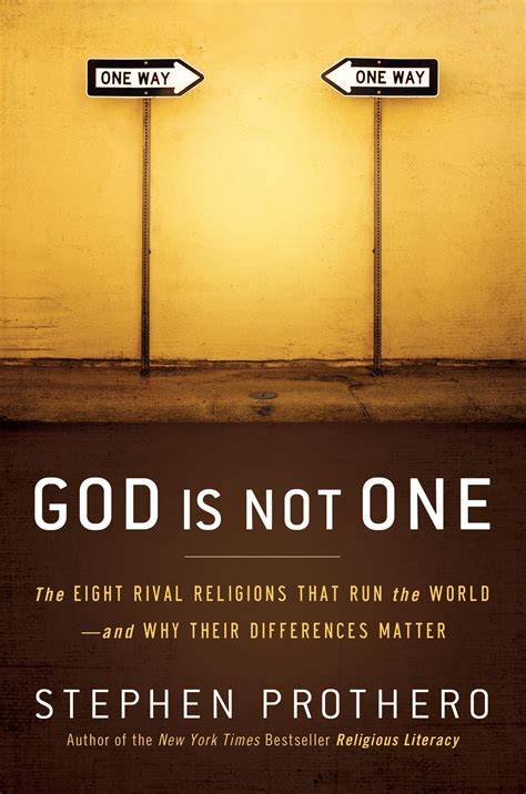god is finding god in places books religion matters a review of stephen prothero s god is