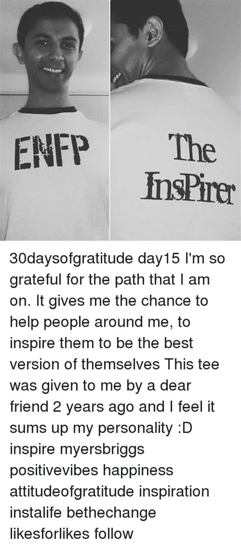 Im For The Day So by Enfp The Fnspirer 30daysofgratitude Day15 I M So Grateful