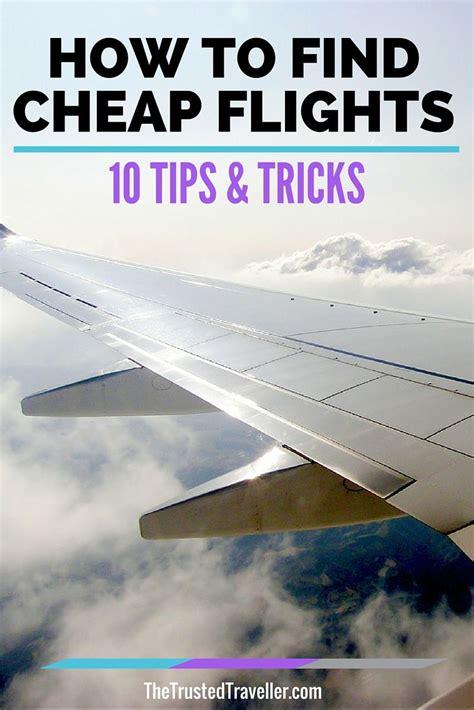 find cheap flights  tips  tricks budget
