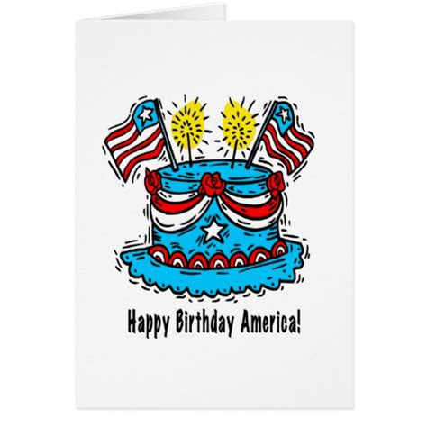 Happy Birthday 4th July Cards 4th Of July Card Quot Happy Birthday America Quot Zazzle