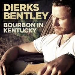 dierks bentley record label bourbon in kentucky