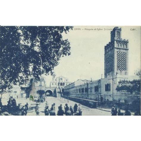 Acheter De L Ancien 3789 by Cpa Algerie Annees 1910 Oran Mosquee Et Eglise