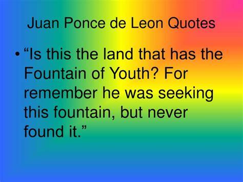 Juan Ponce De Quotes ppt juan ponce de powerpoint presentation id 4233055