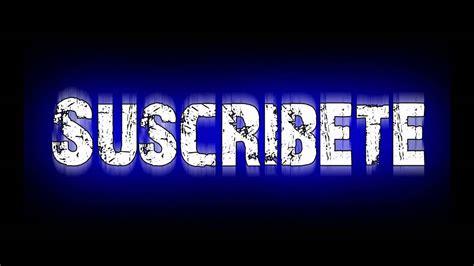 imagenes animadas youtube suscribete youtube