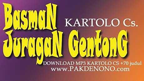 download mp3 doel sumbang cak cak download mp3 kartolo cs judul basman juragan gentong side a