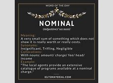 Nominal - Word Of The Day For IELTS Ielts Speaking Part 2 Questions