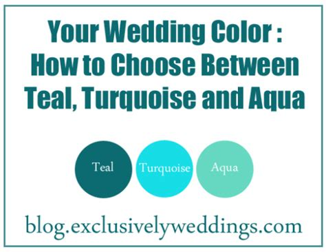 what does the color teal look like your wedding color how to choose between teal
