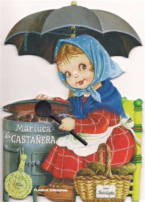 la castanera troquelados clasicos ferrandiz dibujante colecci 243 n cuentos cuentos y tebeos barcelona