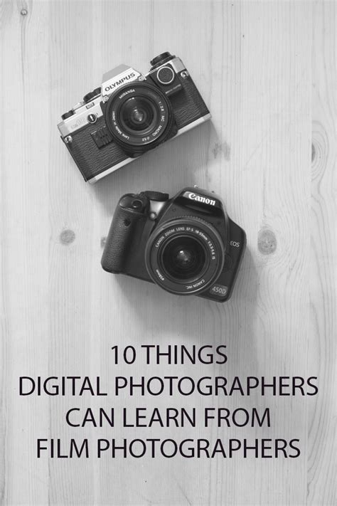 10 Things Can Learn From by 10 Things Digital Photographers Can Learn From