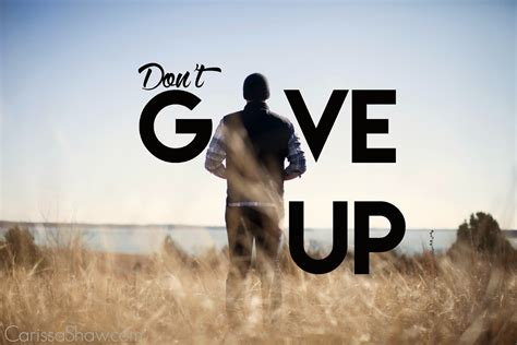Dont Up The don t give up needs chocolate