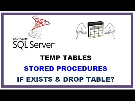 sql server temp tables stored procedures with if exists