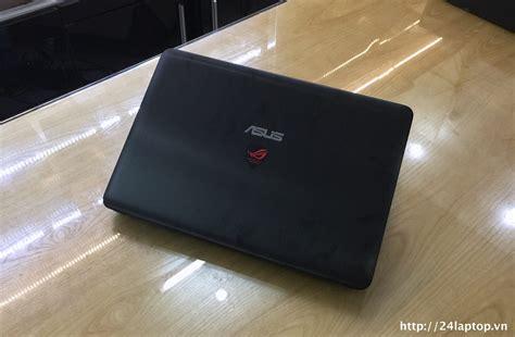 Laptop Laptop Asus Rog Gl551jm Dh71 c 244 ng ty cổ phần thế giới số tld