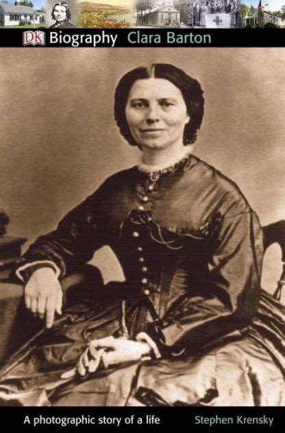 biography of clara barton dk biography clara barton by stephen krensky paperback
