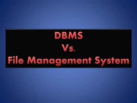 Difference Between Engineering Management And Mba by Difference Between Dbms And File Management System