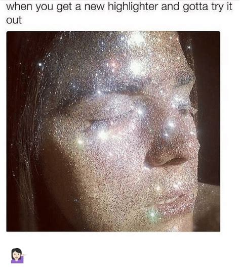 New Products You Ve Gotta Try by 25 Best Memes About Highlight Highlight Memes