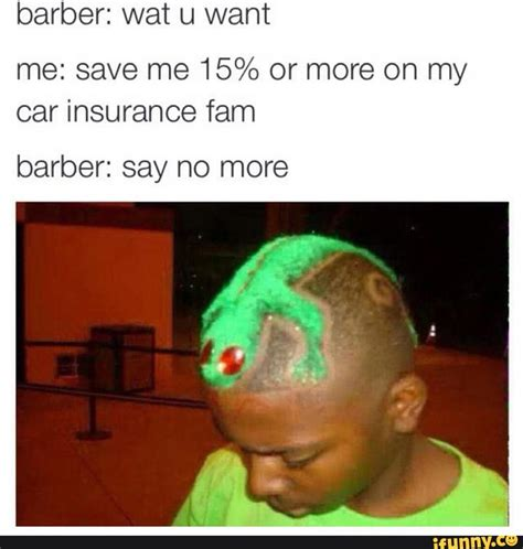 Fam Memes - these quot say no more quot barber memes be having me rollin