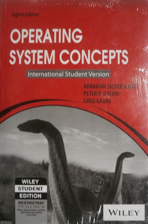 Operating System Concepts operating system concepts 8 edition buy operating system